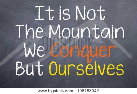 It is not the Mountain...