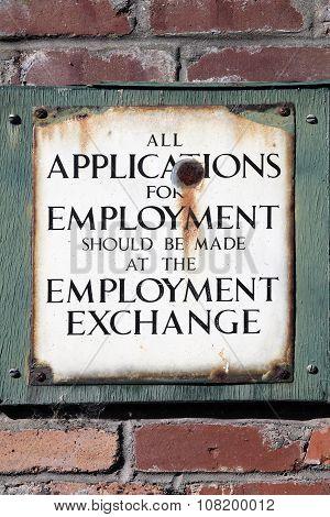 Vintage enamel employment sign