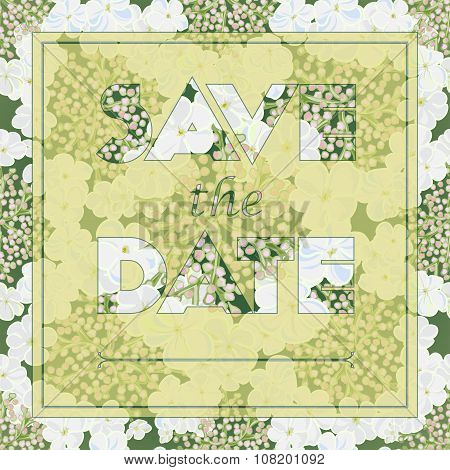 Floral Viburnum Greeting Card With The Text Save The Date.
