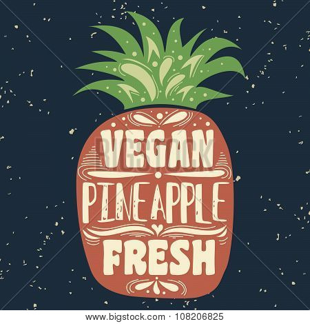 Vegan Typographic Print With Pineapple.