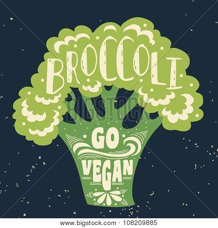 Vegan Typographic Print With Broccoli.