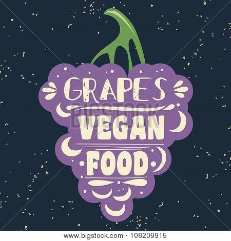 Vegan Typographic Print With Grapes.