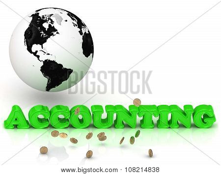 Accounting - Bright Color Letters, Black And White Earth