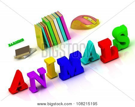 Animals - Inscription Bright Volume Letter And Textbooks And Computer Mouse