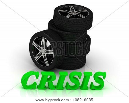 Crisis- Bright Letters And Rims Machine Black Wheels