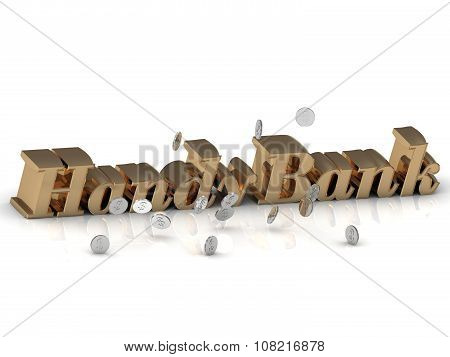 Handybank - Inscription Of Gold Letters And Silver