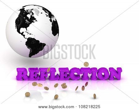 Reflection- Bright Color Letters, Black And White Earth