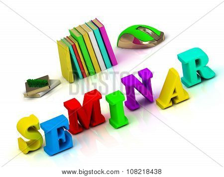 Seminar- Inscription Bright Volume Letter And Textbooks And