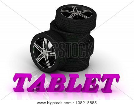 Tablet- Bright Letters And Rims Black Wheels
