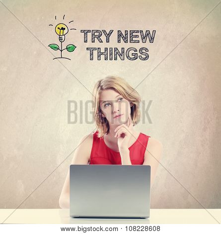 Try New Things Concept With Woman Working On A Laptop