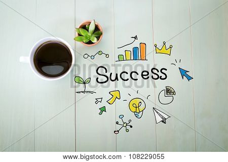 Success Concept With A Cup Of Coffee