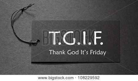 Tgif Text On A Black Tag