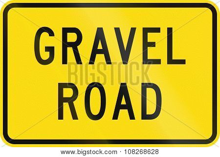 New Zealand Road Sign - Gravel Road Surface May Be Slippery