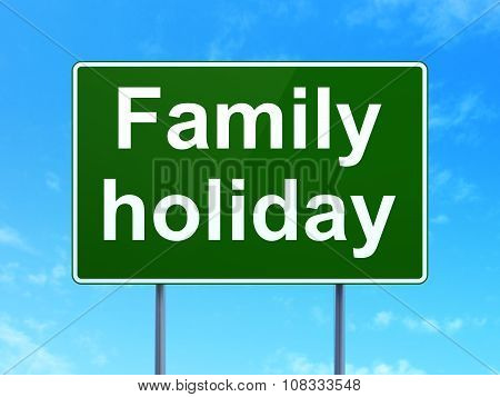 Travel concept: Family Holiday on road sign background