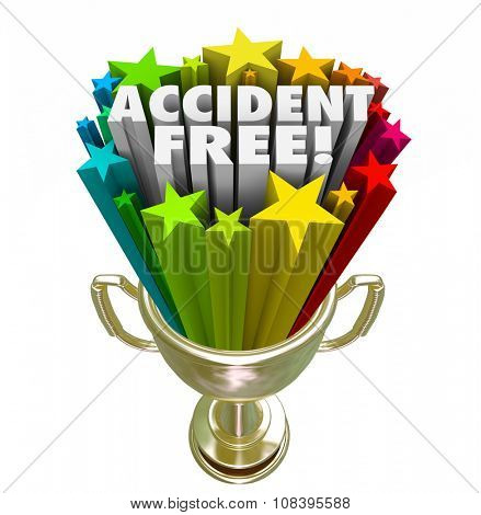Accident Free words in 3d letters in a gold trophy, prize or award to illustrate the top or best safety record