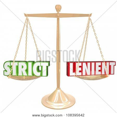Strict and Lenient 3d words on a gold scale comparing the opposite approaches or methods of discipline