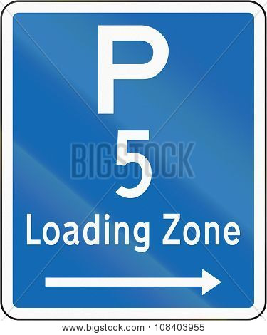 New Zealand Road Sign - Loading Zone Parking For A 5 Minute Maximum, On Right Of This Sign