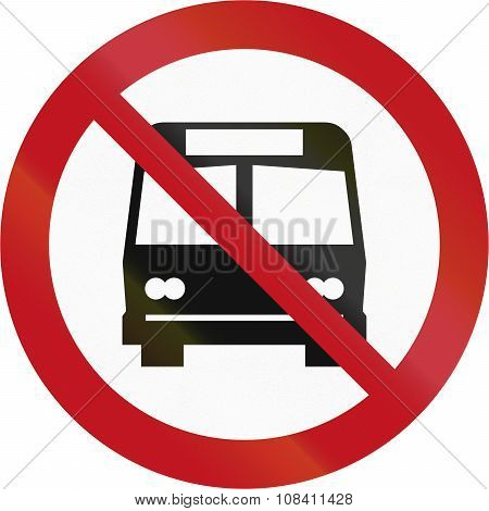 Custom Sign Prohibiting Buses In New Zealand