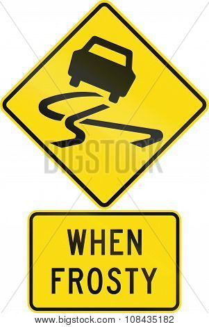 Road Sign Assembly In New Zealand - Slippery When Frosty