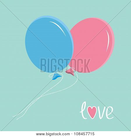 Blue And Pink Balloons. Love Card.