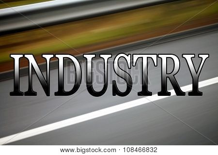 Industry, Business Sign for Business.