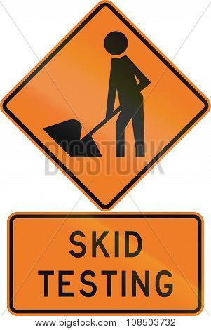 Road Sign Assembly In New Zealand - Skid Testing