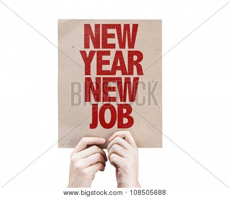 New Year New Job placard isolated on white