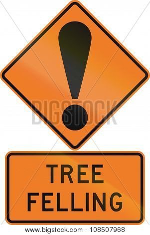 Road Sign Assembly In New Zealand - Tree Felling