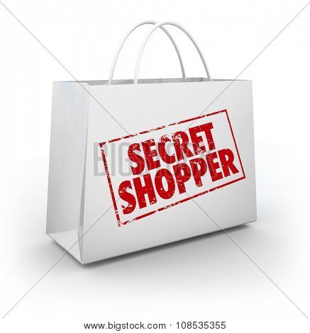 Secret Shopper shopping bag to illustrate evaluation of a store from a mystery person rating or reviewing employee performance