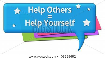 Help Others Help Yourself Colorful Comment Symbols