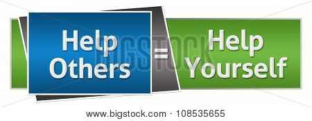 Help Others Help Yourself Green Blue Horizontal