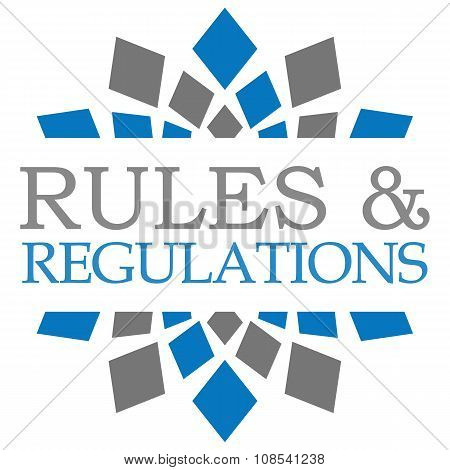 Rules And Regulations Blue Grey Circular
