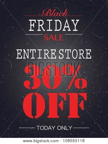 Black Friday Sale 30% Off Poster. Entire Store Today Only Sale.