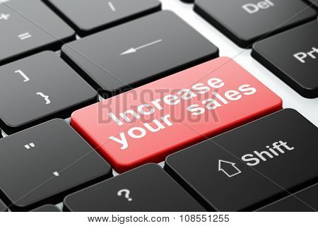 Finance concept: Increase Your  Sales on computer keyboard background