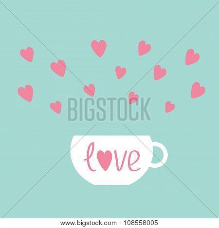 Teacup With Hearts. Love Card