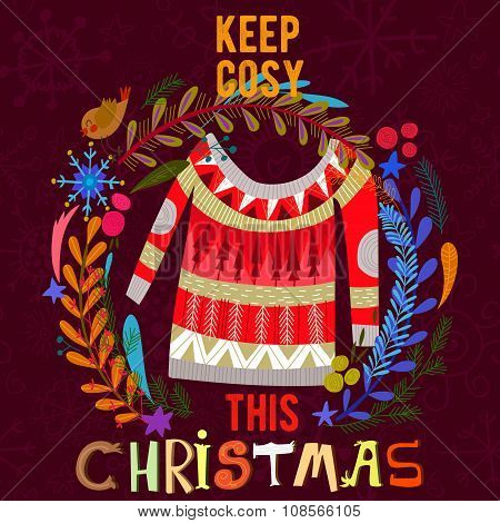 Keep Cosy This Christmas - Stylish  Christmas Card In Vector. Colorful Sweater In A Wreath - Stock V