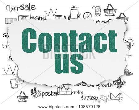 Marketing concept: Contact Us on Torn Paper background