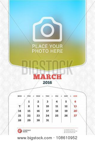 March 2016. Wall Monthly Calendar For 2016 Year. Vector Design Print Template With Place For Photo A