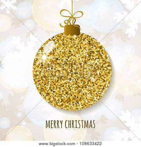 Vector Christmas Or New Year Greeting Card With Golden Glitter Christmas Ball.