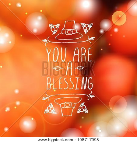 You are a blessing - typographic element