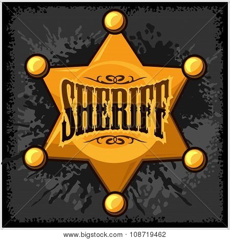 Golden sheriff star badge vector illustration on grunge background