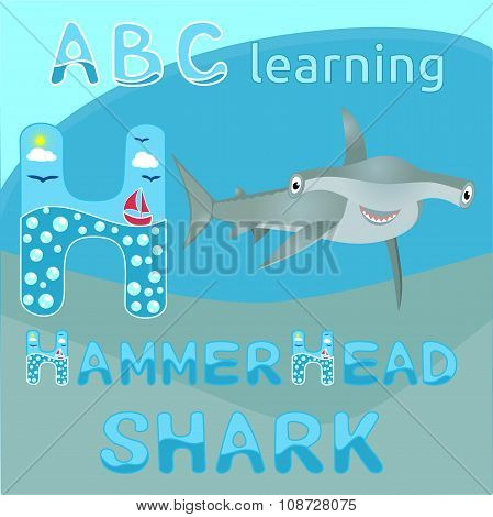 H Is For Hammerhead Shark Sea animal alphabet Smiling hammerhead shark