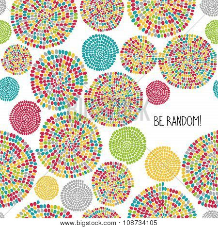 'Be Random!' greeting card. Seamless pattern.