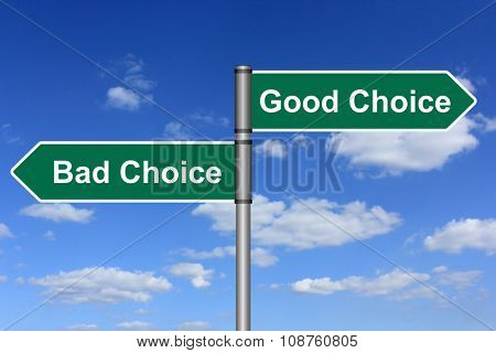 good chioce bad choice signpost