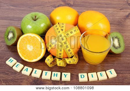 Fresh Fruits, Juice And Tape Measure, Healthy Lifestyles And Nutrition