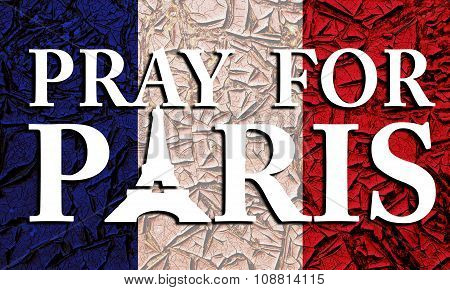 Pray For Paris Poster With France Flag