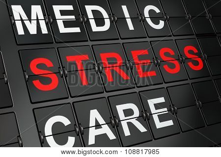 Medicine concept: Stress on airport board background