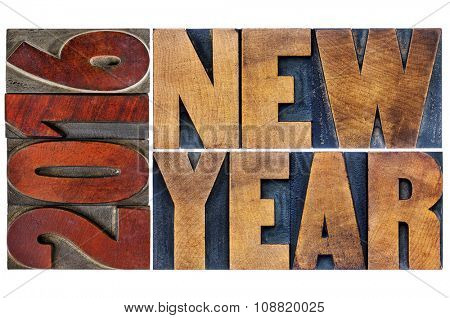 2016 New Year - greeting card or banner - isolated word abstract  in letterpress wood type printing blocks stained by color inks