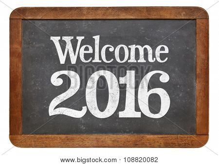 Welcome 2016 - New Year concept on a vintage slate blackboard