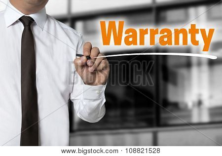 Warranty Is Written By Businessman Background Concept